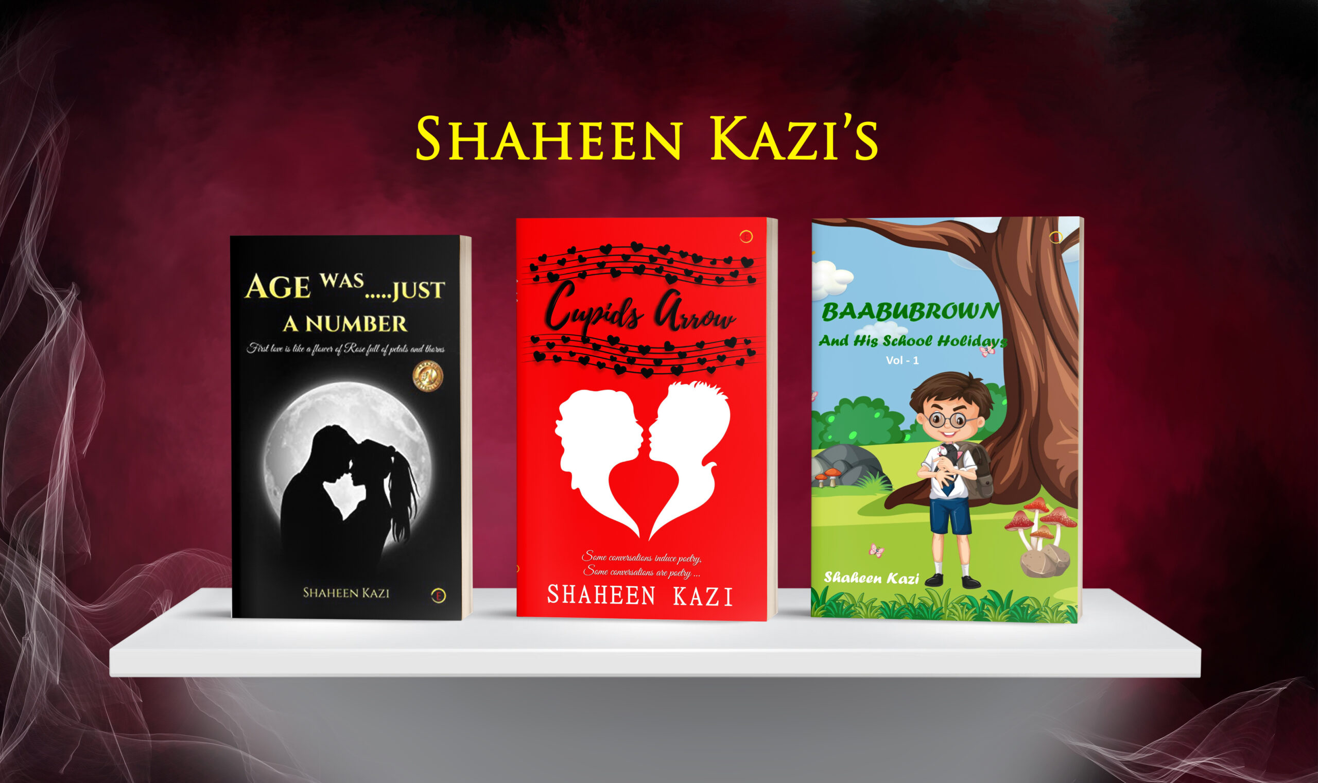 The Versatile Author Shaheen Kazi's Three Bestselling Books in A Row