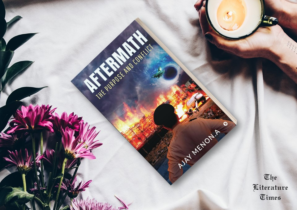 'Aftermath: The Purpose and Conflict' by Ajay Menon