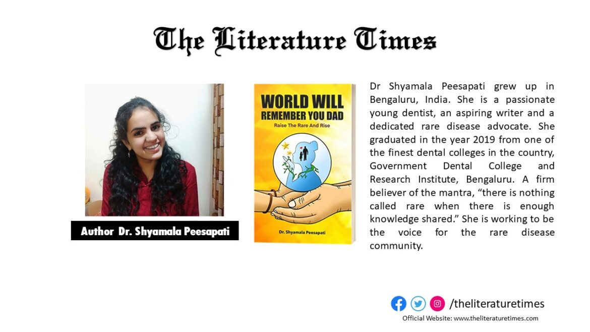 Author Shyamala Peesapati Talks About Her Book: World Will Remember You Dad