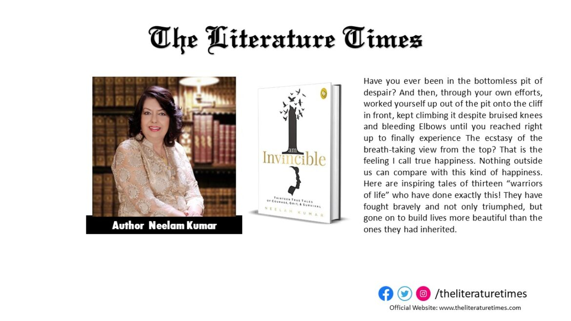 Neelam Kumar's Latest Interview on Her Book 'I Am Invincible'
