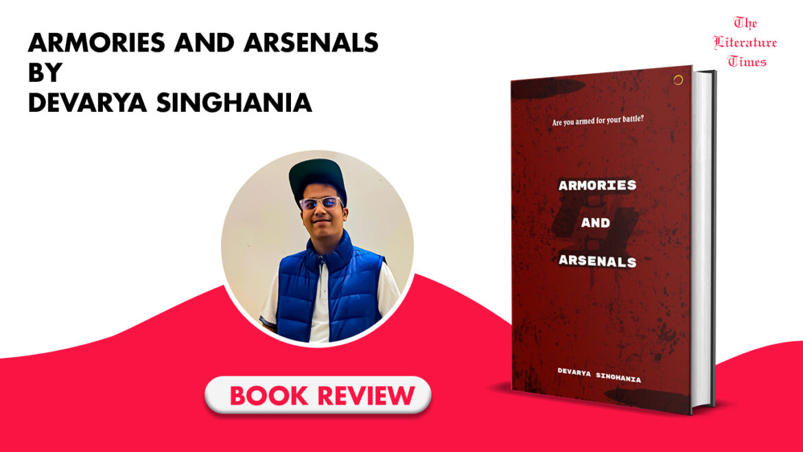 Armories and Arsenals by Devarya Singhania: Book Review