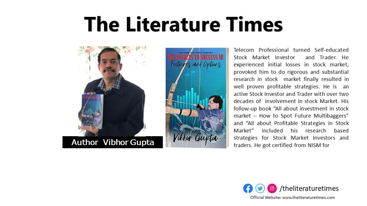"""An Interview with Vibhor Gupta Author of the Book """"The Secrets to Success in Futures & Options"""""""