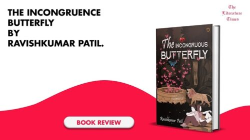 Book Review: The Incongruence Butterfly By Ravishkumar Patil